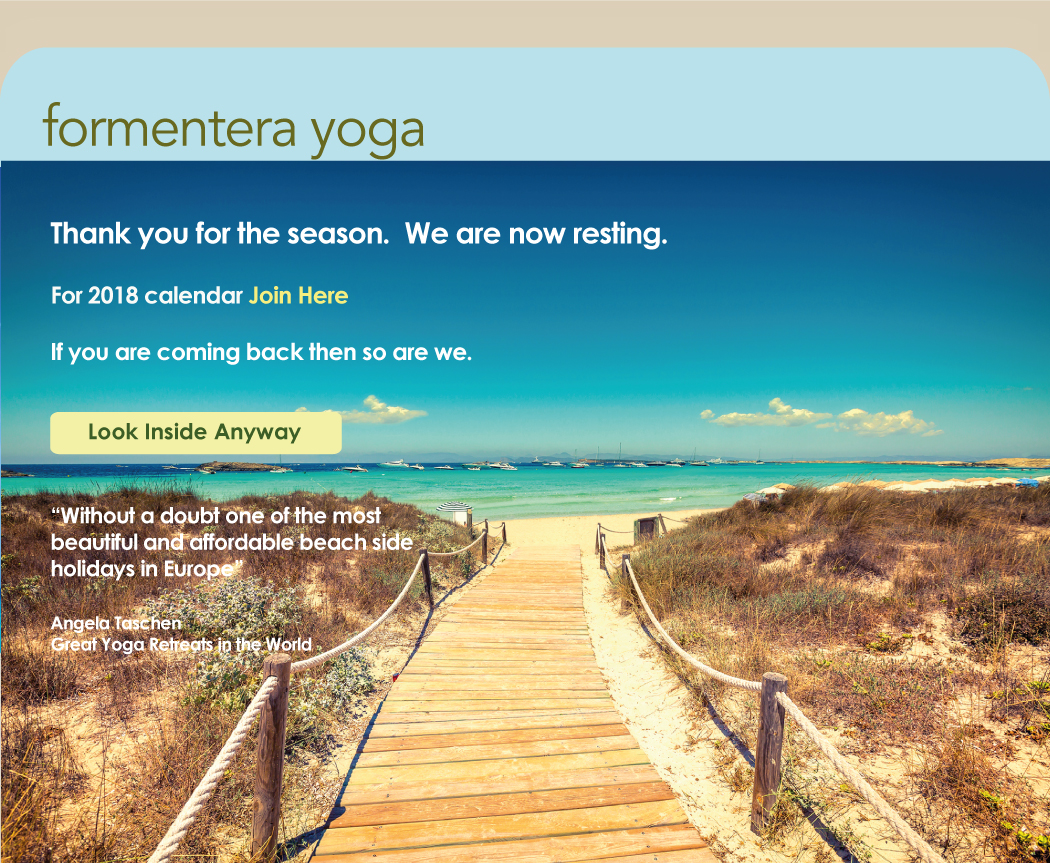 Formentera Ibiza Yoga Retreats Goa Morocco